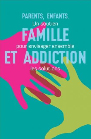 Famille et addiction