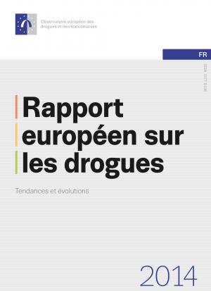 Rapport européen sur les drogues 2014