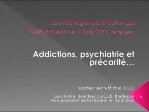 Addictions, psychiatrie et précarité...