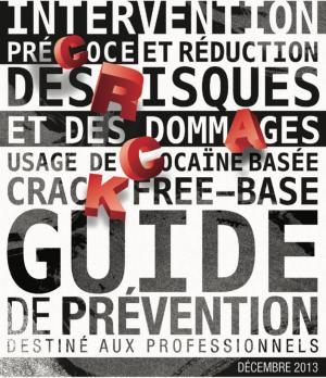 Intervention précoce et réduction des risques et des dommages